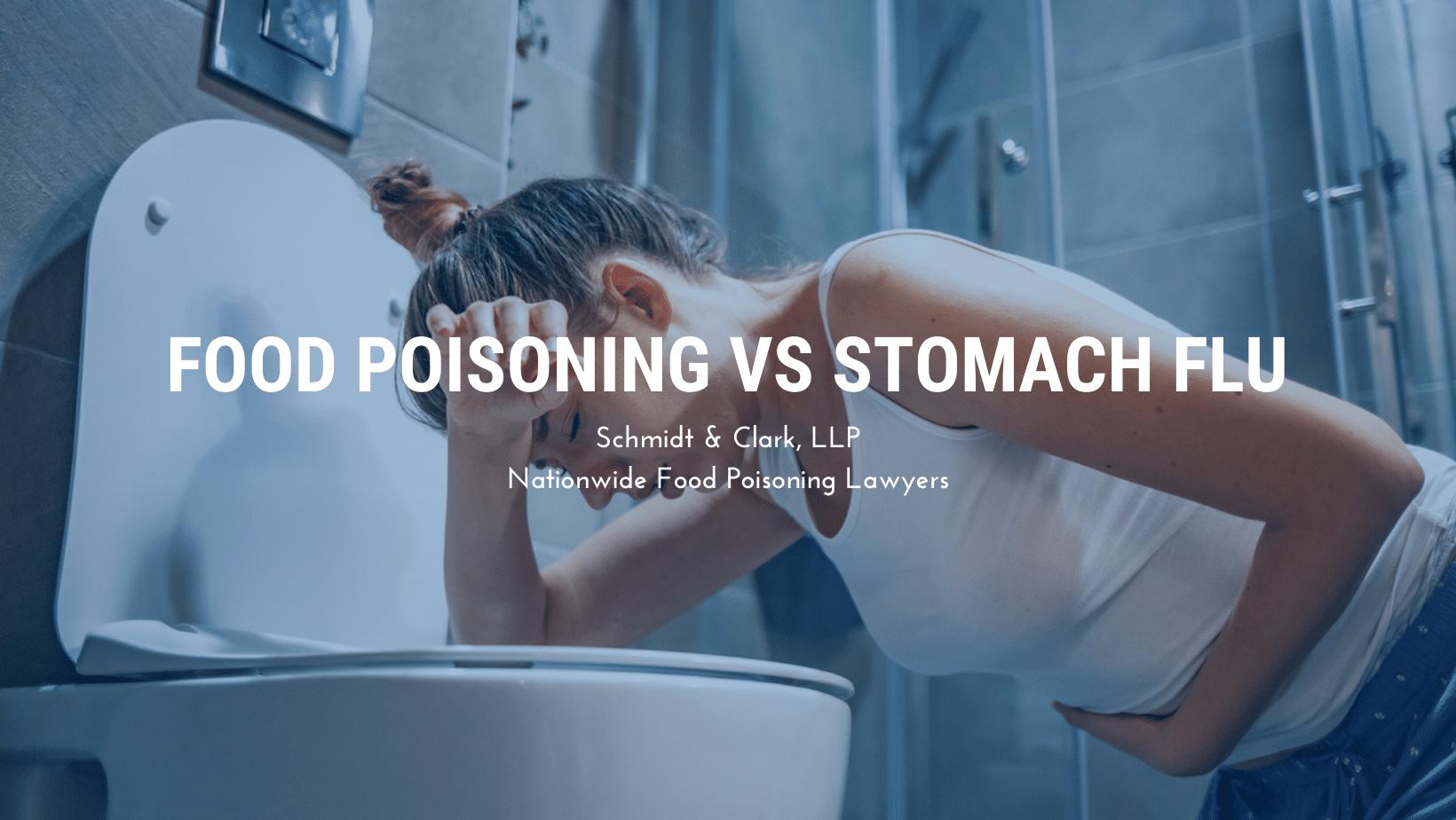 Food Poisoning vs stomach flu