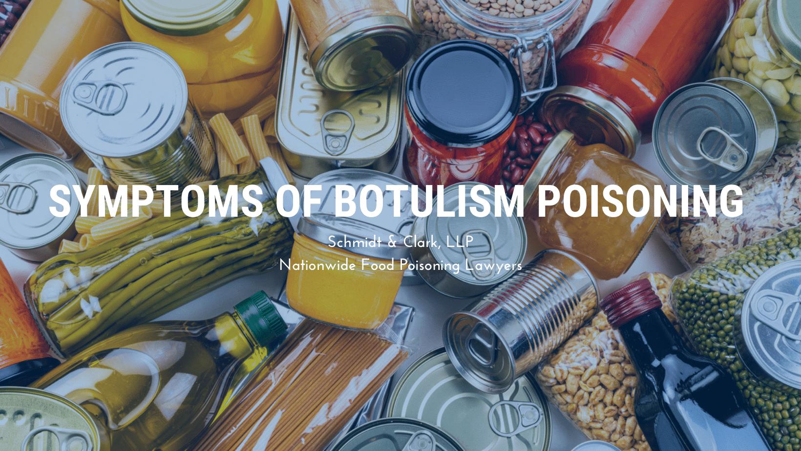 Symptoms of Botulism Poisoning